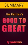 Good to Great by Jim Collins -- Summary & Analysis book summary, reviews and downlod