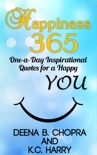 Happiness 365: One-a-Day Inspirational Quotes for a Happy YOU book summary, reviews and download