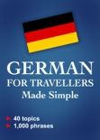 German for Travellers Made Simple book summary, reviews and download