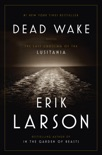 Dead Wake book summary, reviews and download