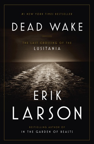 Dead Wake by Penguin Random House LLC book summary, reviews and downlod