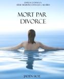 Mort par Divorce (Livre # 2 dans la Série Meurtre dans les Caraïbes) book summary, reviews and downlod