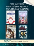 Four Fantastic Middle-Grade Reads in One Awesome Sampler! book summary, reviews and download