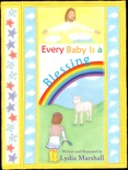 Every Baby Is a Blessing book summary, reviews and download