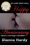 Happy Anniversary (An erotic short story about a marriage rekindled.) e-book