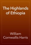 The Highlands of Ethiopia book summary, reviews and download