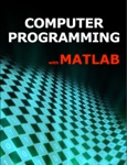 Computer Programming with Matlab