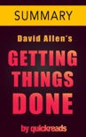 Getting Things Done by David Allen - 10 Minute Summary book summary, reviews and downlod
