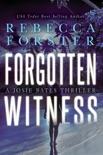 Forgotten Witness: A Josie Bates Thriller book summary, reviews and downlod