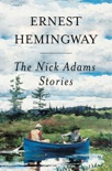 Nick Adams Stories book summary, reviews and downlod