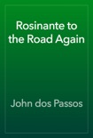 Rosinante to the Road Again book summary, reviews and download