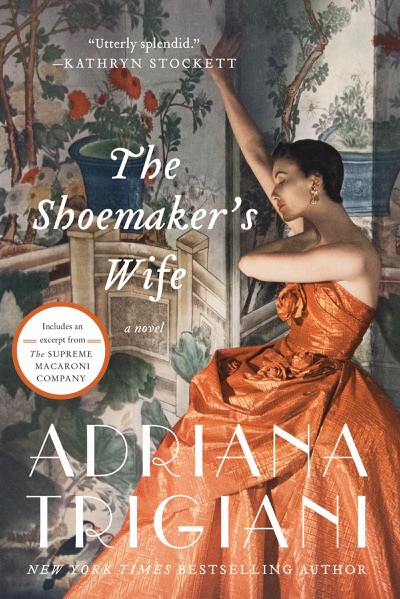 The Shoemaker's Wife by Adriana Trigiani Book Summary, Reviews and E-Book Download