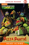 Pizza Party (Teenage Mutant Ninja Turtles) book summary, reviews and downlod