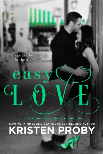 Easy Love by Kristen Proby Book Summary, Reviews and E-Book Download