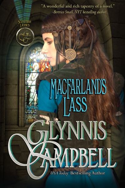 MacFarland's Lass by Glynnis Campbell Book Summary, Reviews and E-Book Download