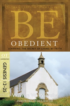 Be Obedient (Genesis 12-25) E-Book Download