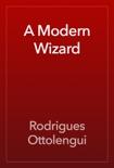A Modern Wizard e-book
