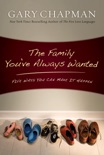 The Family You've Always Wanted book summary, reviews and downlod