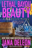 Lethal Bayou Beauty book summary, reviews and download