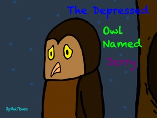 The Depressed Owl Named Jerry by Nicholas Flowers book summary, reviews and downlod