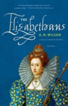 The Elizabethans book summary, reviews and downlod