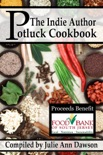 The Indie Author Potluck Cookbook book summary, reviews and downlod