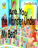 Are You The Monster Under My Bed? book summary, reviews and downlod