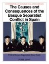 The Causes and Consequences of the Basque Separatist Conflict in Spain
