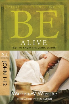 Be Alive (John 1-12) E-Book Download