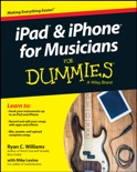 iPad and iPhone For Musicians For Dummies book summary, reviews and download
