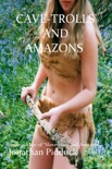 Cave-Trolls and Amazons book summary, reviews and download