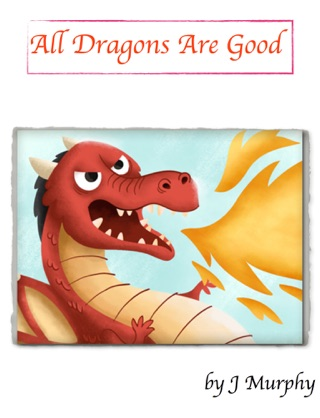 All Dragons Are Good by Lauren Seddon book summary, reviews and downlod