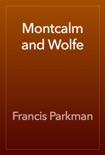 Montcalm and Wolfe book summary, reviews and download