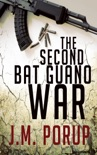 The Second Bat Guano War book summary, reviews and download