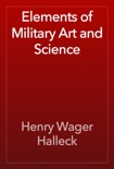 Elements of Military Art and Science book summary, reviews and download