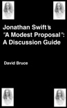 """Jonathan Swift's """"A Modern Proposal"""": A Discussion Guide book summary, reviews and downlod"""