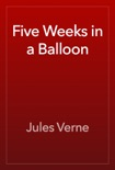 Five Weeks in a Balloon book summary, reviews and downlod