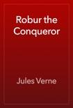 Robur the Conqueror book summary, reviews and downlod