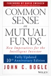 Common Sense on Mutual Funds book summary, reviews and download