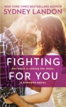 Fighting For You book summary, reviews and downlod