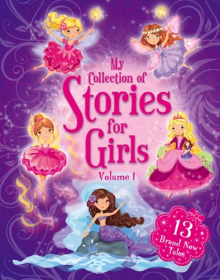 My Collection of Stories for Girls - Volume 1 by Igloo Books Ltd E-Book Download