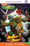Double-Team! Read-Along Storybook (Teenage Mutant Ninja Turtles) book summary, reviews and downlod