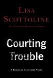 Courting Trouble book summary, reviews and downlod