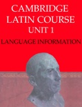 Cambridge Latin Course (4th Ed) Unit 1 Language Information book summary, reviews and downlod