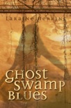 Ghost Swamp Blues book summary, reviews and download