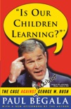 Is Our Children Learning? book summary, reviews and downlod