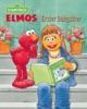 Elmos Erster Babysitter (Sesamstraße Serie) book image