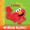 Elmo Loves You! (Sesame Street) book image