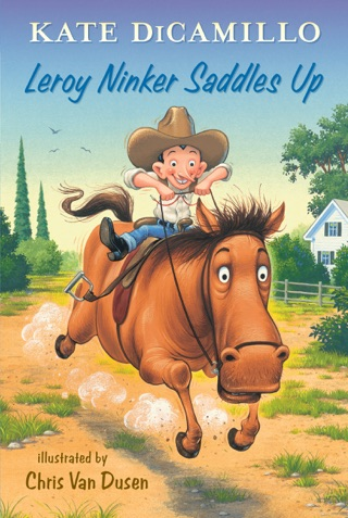 Leroy Ninker Saddles Up by Candlewick Press, Inc. book summary, reviews and downlod
