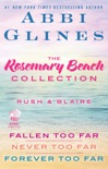 The Rosemary Beach Collection: Rush and Blaire book summary, reviews and downlod